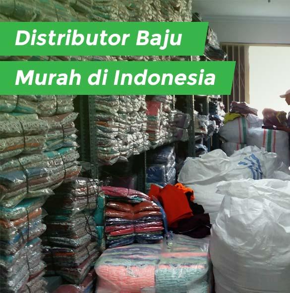 Distributor baju murah di indonesia